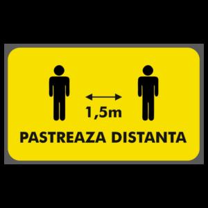 Afis Covid-19: pastreaza distanta (1.5m)